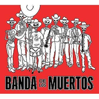 Banda De Los Muertos - Banda De Los Muertos [CD] USA importerer