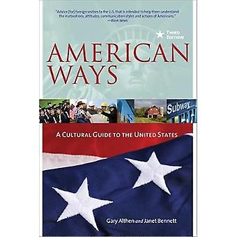American Ways by Gary Althen & Janet M. Bennett