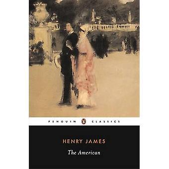 The American by Henry James & William C. Spengemann & William C. Spengemann