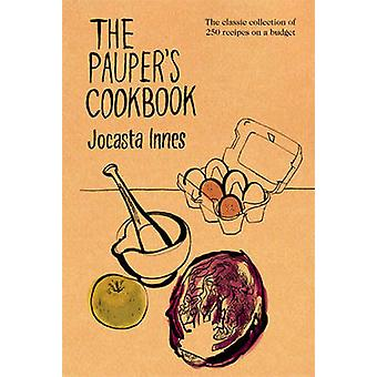 The Paupers Cookbook by Jocasta Innes