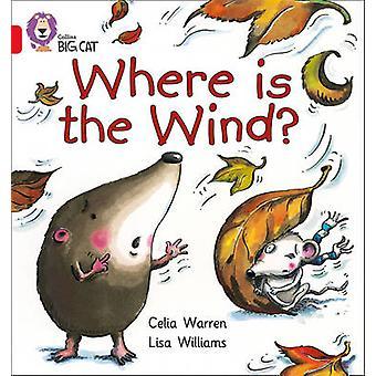 أين هي الرياح؟ --باند 02B الأحمر ب واسطة ارن سيليا-ليزا ويليامز-