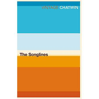 The Songlines by Bruce Chatwin - 9780099769910 Book
