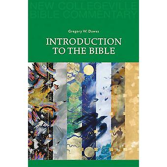 Introduction to the Bible by Gregory W. Dawes - 9780814628355 Book