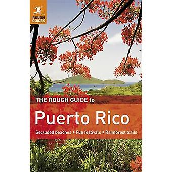 The Rough Guide to Puerto Rico (2nd Revised edition) by Stephen Keeli