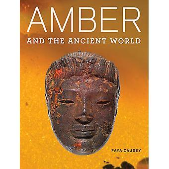 Amber och den antika världen av Faya Causey - 9781606060827 bok