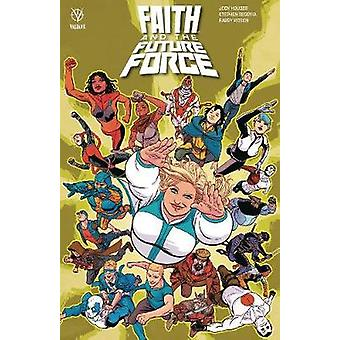 Faith and the Future Force by Jody Houser - 9781682152331 Book