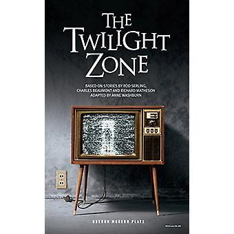 The Twilight Zone - Based on stories by Rod Serling - Charles Beaumont