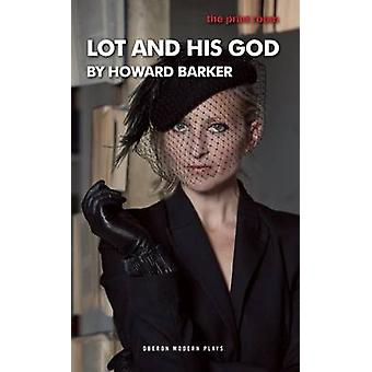 Lot and His God by Howard Barker - 9781849434096 Book