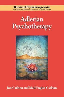 Adlerian Psychotherapy by Jon voiturelson - Matt Englar-voiturelson - 9781433