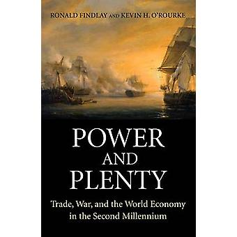 Power and Plenty - Trade - War - and the World Economy in the Second M