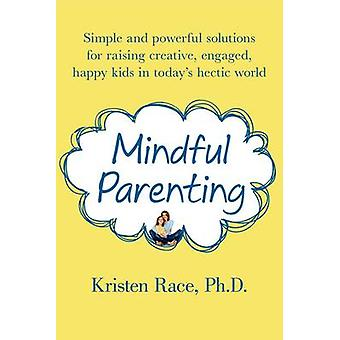 Mindful parenting by Kristen Race - 9781250020314 Book