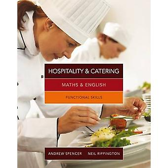 Maths and English for Hospitality and Catering - Functional Skills (In