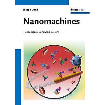 Nanomacchine - fondamenti e applicazioni di Joseph Wang - 97835273