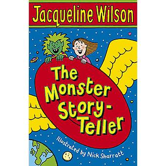 The Monster Story-teller by Jacqueline Wilson - Nick Sharratt - 97805