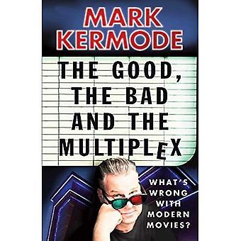 O bom, o mau e o Multiplex
