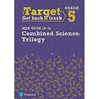 Target Grade 5 AQA GCSE (9-1) Combined Science Intervention Workbook - Science Intervention