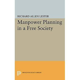 Manpower Planning in a Free Society (Princeton Legacy Library)