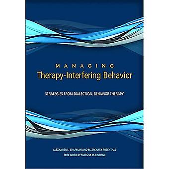 Managing Therapy-Interfering Behavior: Strategies From Dialectical Behavior Therapy