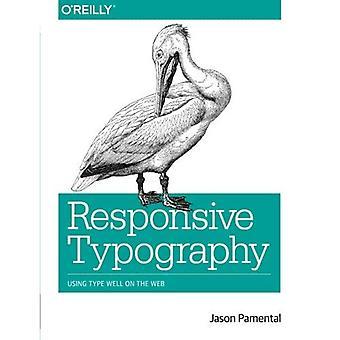 Typographie sensible: À l'aide de Type bien sur le Web
