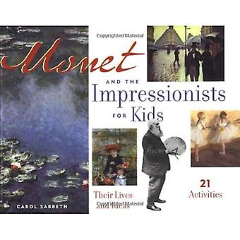 Monet and Impressionists for Kids