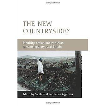 La nouvelle campagne?: ethnie, Nation et l'Exclusion en Grande-Bretagne rurale contemporaine