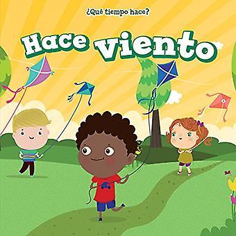 Hace Viento (det är blåsigt) (Que Tiempo Hace? (Vad är vädret?))