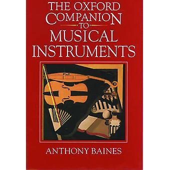 The Oxford Companion to Musical Instruments by Baines & Anthony