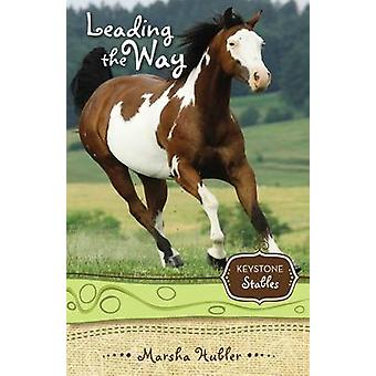 Leading the Way by Hubler & Marsha