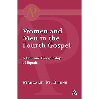 Frauen und Männer im vierten Evangelium von Beirne & Margaret