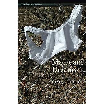 Macadam Dreams by Pineau & Gisele