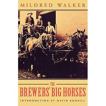 The Brewers Big Horses by Walker & Mildred