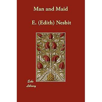 الرجل وخادمة من إديث Nesbit & هاء