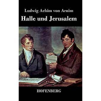 Halle und Jerusalem by Ludwig Achim von Arnim