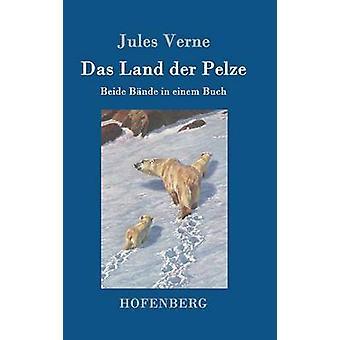 Das Land der Pelze by Jules Verne