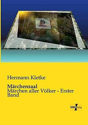 Marchensaal by Kletke & Herhommen