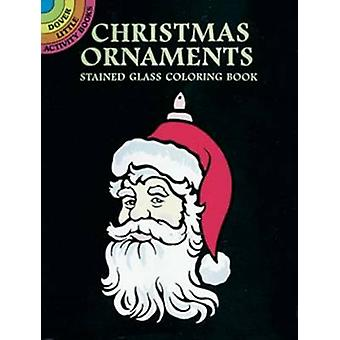 Christmas Ornaments Stained Glass Coloring Book by Marty Noble - 9780