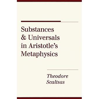 Substances and Universals in Aristotle's Metaphysics by Theodore Scal