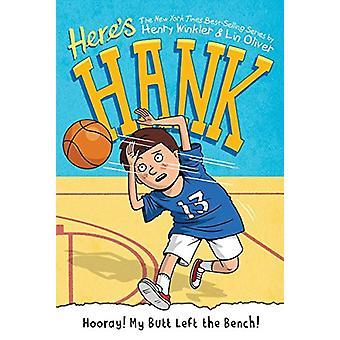 Hooray! My Butt Left the Bench! #10 by Henry Winkler - 9781101995860