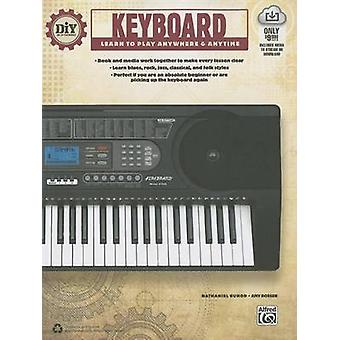 DIY (Do It Yourself) Keyboard - Learn to Play Anywhere & Anytime by Na