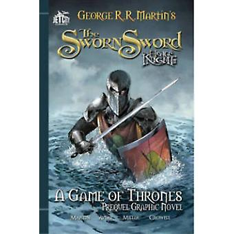 The Sworn Sword - The Graphic Novel - Sworn Sword by Mike S. Miller - G