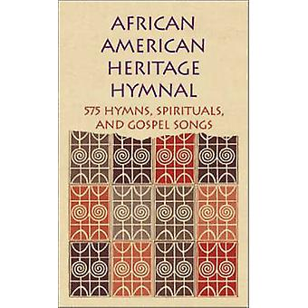 African American Heritage Hymnal - 575 Hymns - Spirituals and Gospel S