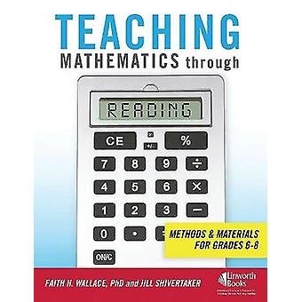 Teaching Mathematics Through Reading - Methods and Materials for Grade
