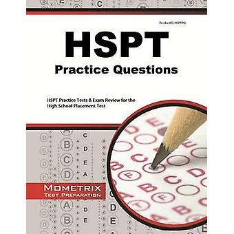 HSPT Practice Questions - HSPT Practice Tests & Exam Review for the Hi