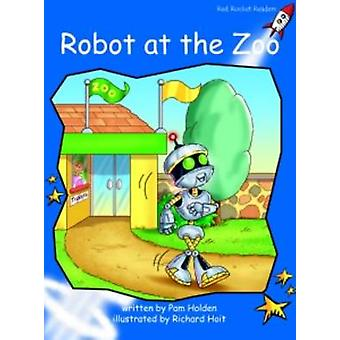 Robot at the Zoo - Early - Level 3 (International edition) by Pam Holde