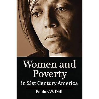 Mujeres y pobreza en América del siglo XXI por Paula W. Dail - 97807864