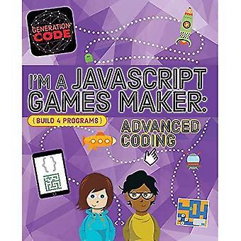 Generation Code: I'm a JavaScript Games Maker: Advanced Coding (Generation Code)