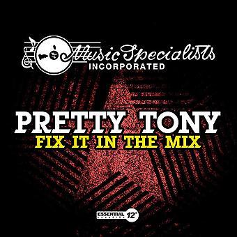 Pretty Tony - Fix It in Mix USA import