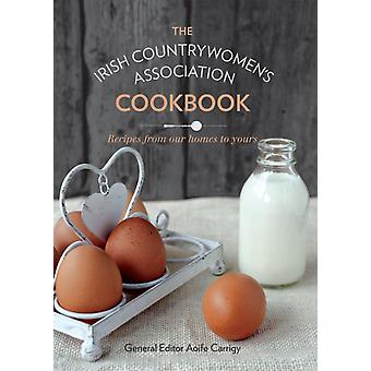 The ICA Cookbook (Hardcover) by Irish Countrywomen'S Association