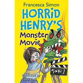 Horrid Henry's Monster Movie (Paperback) by Simon Francesca Ross Tony