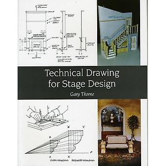 Technical Drawing for Stage Design (Paperback) by Thorne Gary